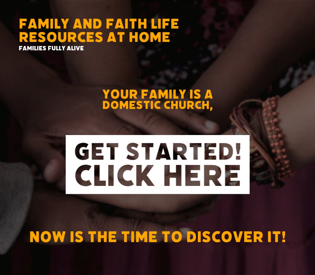 Domestic Church - Family and Faith Life Resources at home