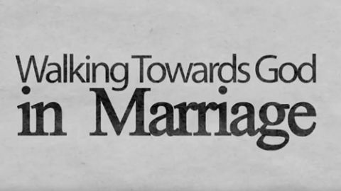 Front Page: Walking Towards God in Marriage